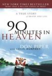 90 Minutes in Heaven by Don Piper and Cecil Murphey