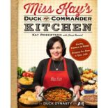 Miss Kay's Duck Commander Kitchen by Kay Robertson
