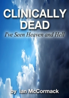 Clinically Dead - I've seen Heaven and Hell by Jenny Sharkey