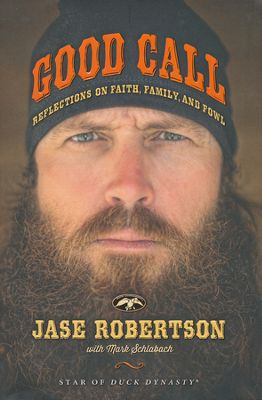 Good Call by Jase Robertson