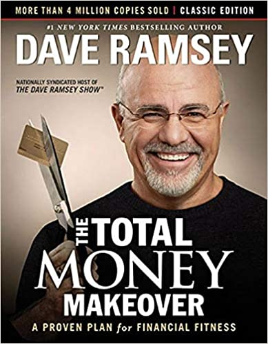 Total Money Makeover by Dave Ramsay